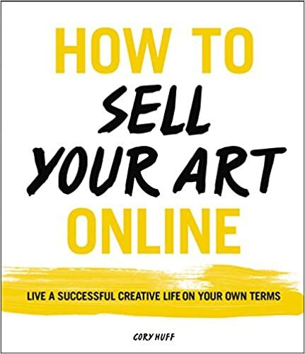 How to Sell Your Art Online Book by Cory Huff